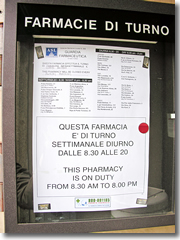 This Milan drug store posts a list outside the door of the city's farmacie di turno, detailing which remain open after hours an on Sundays.
